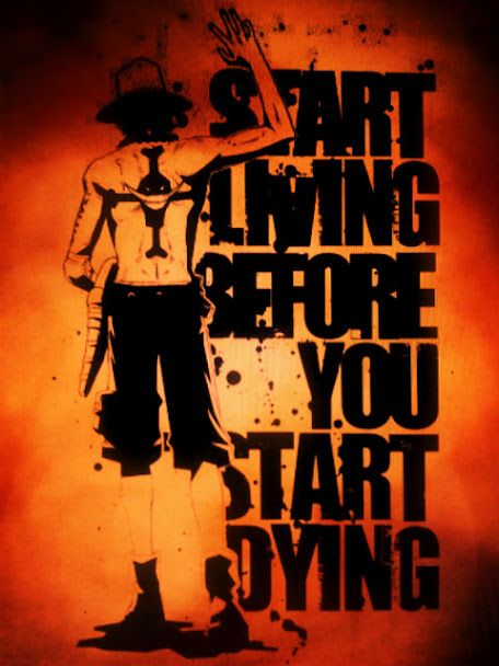 Start Living Before You Start Dying