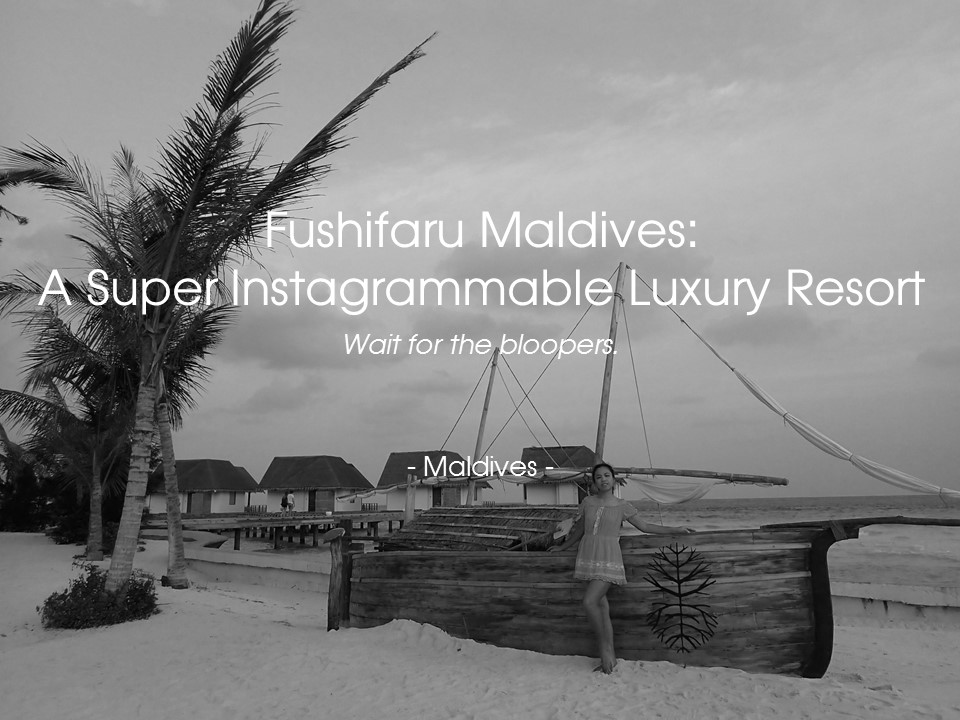 Fushifaru Maldives: A Super Instagrammable Luxury Resort